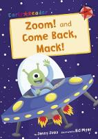 Zoom! and Come Back, Mack! (Early Reader) (Paperback)