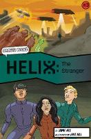 Helix: The Stranger (Graphic Reluctant Reader) - Helix (Paperback)