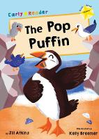 The Pop Puffin: (Yellow Early Reader) - Yellow Band (Paperback)
