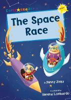 The Space Race: (Yellow Early Reader) - Yellow Band (Paperback)