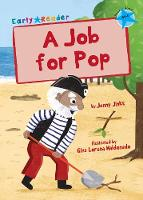 A Job for Pop: (Blue Early Reader) - Blue Band (Paperback)