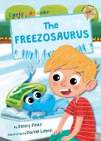 The Freezosaurus: (Gold Early Reader) (Paperback)