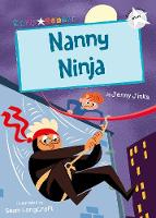 Nanny Ninja (White Early Reader) (Paperback)