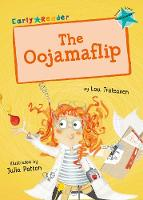 The Oojamaflip (Turquoise Early Reader) (Paperback)