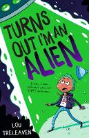 Turns Out I'm An Alien (Paperback)