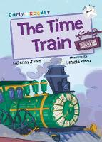 The Time Train: (White Early Reader) (Paperback)