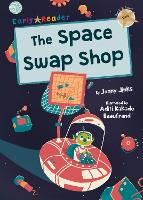 The Space Swap Shop: (Gold Early Reader) (Paperback)