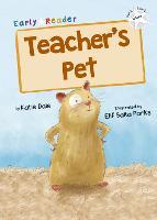 Teacher's Pet: (White Early Reader) (Paperback)