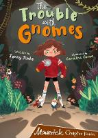 The Trouble with Gnomes: (Brown Chapter Reader) (Paperback)