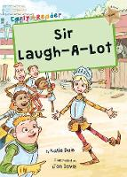 Sir Laugh-A-Lot: (Gold Early Reader) - Maverick Early Readers (Paperback)
