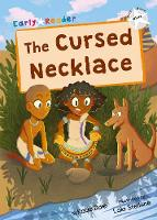 The Cursed Necklace: (White Early Reader) - Maverick Early Readers (Paperback)