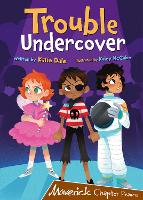 Trouble Undercover: (Brown Chapter Reader) (Paperback)
