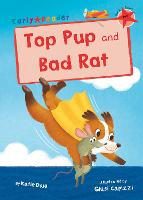 Top Pup and Bad Rat: (Red Early Reader) (Paperback)