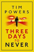 Three Days to Never (Paperback)