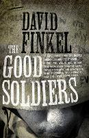 The Good Soldiers (Paperback)