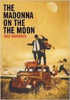 The Madonna on the Moon (Hardback)