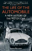 The Life of the Automobile: A New History of the Motor Car (Paperback)