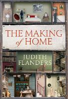 The Making of Home: The 500-year story of how our houses became homes (Hardback)