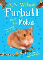 Furball and the Mokes - Animal Antics (Hardback)