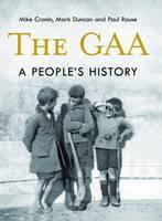 The GAA: A People's History (Hardback)