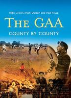 The GAA: County by County (Hardback)