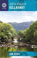 Scenic Walks in Killarney - Walking Guides (Paperback)