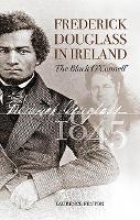 Frederick Douglass in Ireland (Paperback)