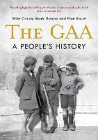 The GAA: A People's History (Paperback)