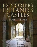 Exploring Ireland's Castles