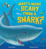 What's More Scary Than a Shark? (Hardback)