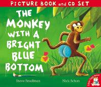The Monkey with a Bright Blue Bottom - Picture Book and CD Set