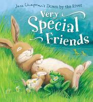 Down By the River: Very Special Friends (Hardback)
