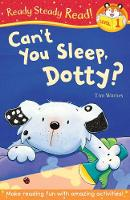 Can't You Sleep, Dotty? - Ready Steady Read (Paperback)