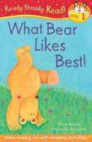 What Bear Likes Best! - Ready Steady Read (Paperback)