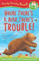 Where There's A Bear, There's Trouble! - Ready Steady Read (Paperback)