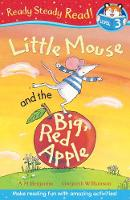 Little Mouse and the Big Red Apple - Ready Steady Read (Paperback)