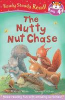 The Nutty Nut Chase - Ready Steady Read (Paperback)