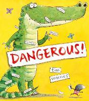 Dangerous! (Hardback)