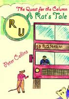The Quest for the Column: A Rat's Tale (Paperback)