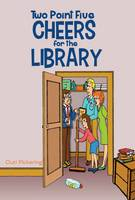 Two Point Five Cheers for the Library (Paperback)