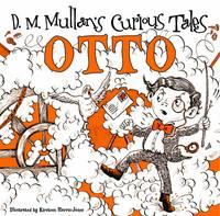 Otto - D.M. Mullans Curious Tales (Hardback)