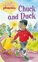I Love Reading Phonics Level 2: Chuck and Duck - I Love Reading Phonics (Hardback)