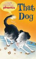 I Love Reading Phonics Level 2: That Dog - I Love Reading Phonics (Hardback)