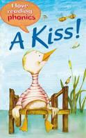 I Love Reading Phonics Level 1: A Kiss! - I Love Reading Phonics (Hardback)