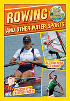 Bite-Sized Olympics: Rowing and Other Water Sports - Bite-Sized Olympics (Paperback)