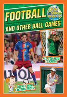 Bite-Sized Olympics: Football and Other Ball Games - Bite-Sized Olympics (Paperback)