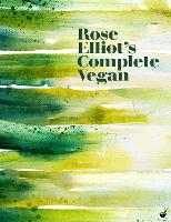 Rose Elliot's Complete Vegan (Hardback)