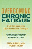 Overcoming Chronic Fatigue: A Books on Prescription Title - Overcoming Books (Paperback)