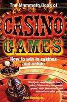 The Mammoth Book of Casino Games - Mammoth Books (Paperback)