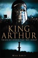 A Brief History of King Arthur - Brief Histories (Paperback)